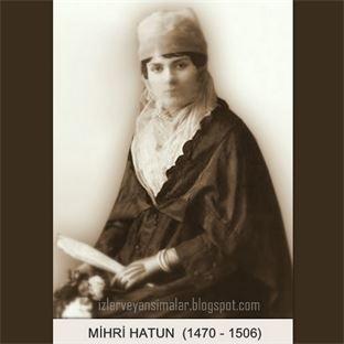 MİHRİ HATUN - Venüs'e Adını Yazdıran Kadın