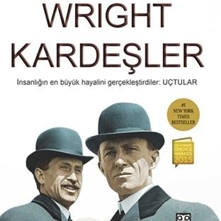 İmkansızı Başarmanın Öyküsü : Wright Kardeşler
