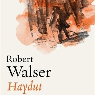 Robert Walser'den İflah Olmaz Uyumsuz