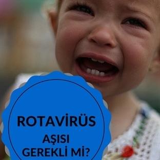 Rotavirüs Aşısı Nedir? Gerekli midir?