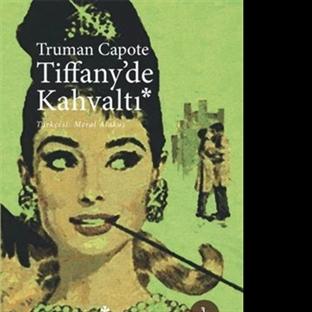 Truman Capote - Tiffany'de Kahvaltı