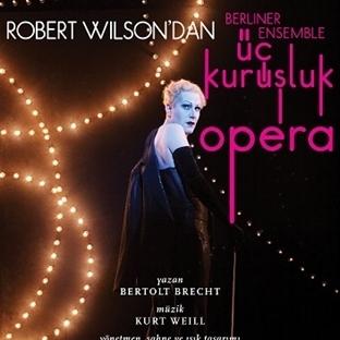 'Üç Kuruşluk Opera' İstanbul'a Geliyor!