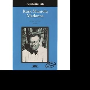 Yükselen Yıldız: Kürk Mantolu Madonna
