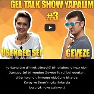 """""""Gel Talk Show Yapalım""""da Geveze'nin Konuğuydum"""