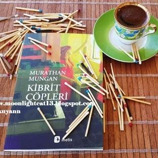 Kibrit Çöpleri / Murathan Mungan