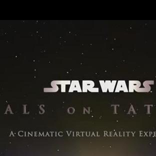 Star Wars'ın Sanal Gerçeklik Fragmanı Sızdırıldı