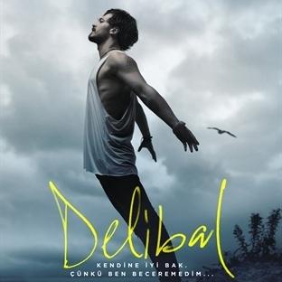 """""""Delibal""""dan Filmde Olmayan Sahneler!"""