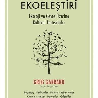 Ekoloji ve Çevre Üzerine Kültürel Tartışmalar