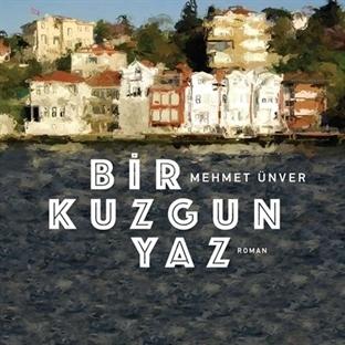 Eski İstanbul'un Romanı: Bir Kuzgun Yaz