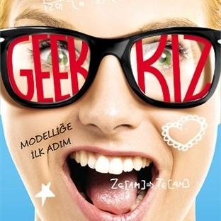 Geek Kız, Benim Gözümde Sınıfta Kaldı