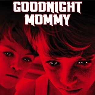 Goodnight Mommy : Ürküten Ninni