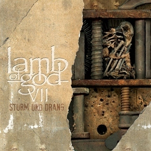Lamb of God / VII: Sturm und Drang