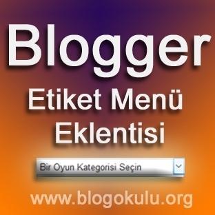 Blogger Açılır Etiket Menüsü Eklentisi
