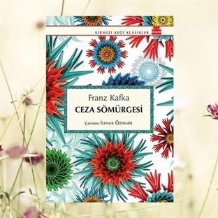 Ceza Sömürgesi-Franz Kafka