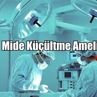 Mide Küçültme Ameliyatı