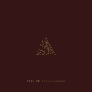 Trivium / The Sin and The Sentence