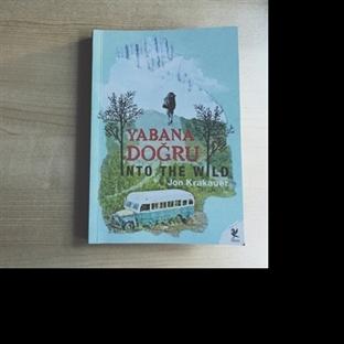 Yabana Doğru(into the wild)