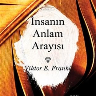 İnsanın Anlam Arayışı - Viktor E. Frankl