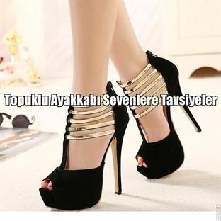 Topuklu Ayakkabı Sevenlere Tavsiyeler