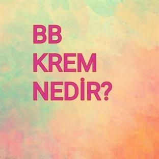 BB Krem Nedir?