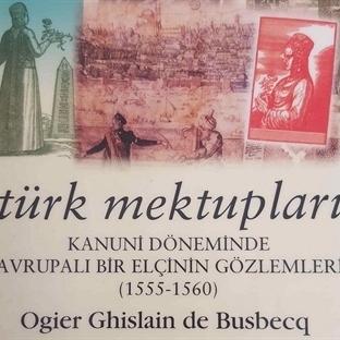 Türk Mektupları – Kitap İncelemesi – O. G. Busbecq