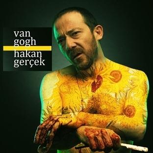 """""""Van Gogh"""" Hakan Gerçek İle Sahne Alıyor"""