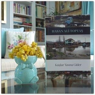 'Kuşlar Yasına Gider' Hasan Ali Toptaş