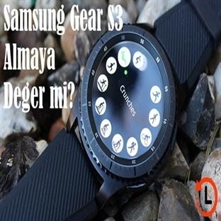 Samsung Gear S3 Almaya Değer Mi?