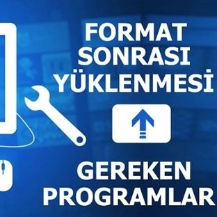 Format attıktan sonra hangi programlar yüklenmeli