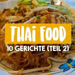 Thailand Essen – 10 leckere Gerichte (Teil 2)
