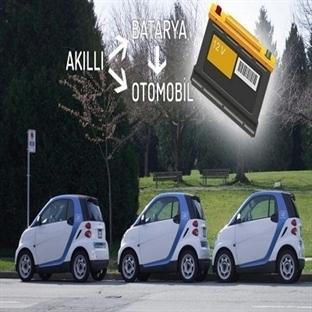 Akıllı Batarya İle Akıllı Otomobiller Hayal Değil