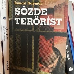 İsmail Saymaz – Sözde Terörist