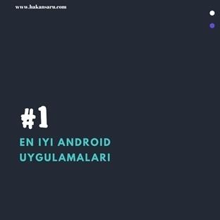 En İyi Android Uygulamaları