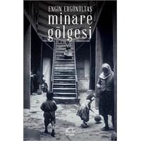 Bir Minare, Bir Gölge, Bir Ölüm | Tuna Bahar