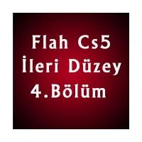Flash Cs5 İleri Düzey 4. Bölüm