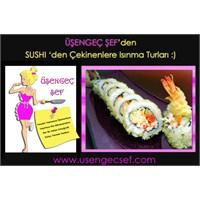Sushi Nedir? Damak Tadımıza Uygun Sushi Var Mıdır?