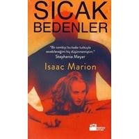 Sıcak Bedenler - Isaac Marion   Kitap Yorumu