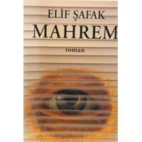 Mahrem - Elif Şafak.
