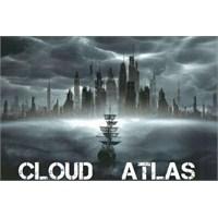 Son Zamanların En Dikkat Çekici Filmi: Cloud Atlas