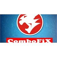 Combofix – Virüs Malware Trojan Temizleyici