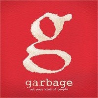 "Online Dinle: Garbage ""Not Your Kind Of People"""