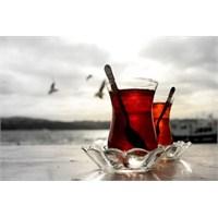 Hayat Ve Çayın Kendisi