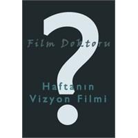 Haftanın Vizyon Filmi (4 Ekim 2013)