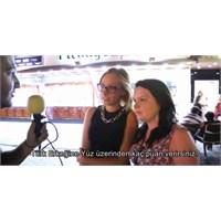 Yabancı Kızlar Türk Erkeklerine Kaç Puan Veriyor?
