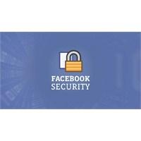 Güvenli Bir Facebook İçin…