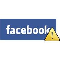 Facebook Kullananlar Bu Habere Dikkat!