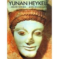Yunan Heykeli: Arkaik Dönem E-kitap