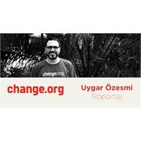 Change.Org Uygar Özesmi Röportajı