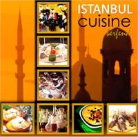 İstanbul Mutfağı / İstanbul Cuisine