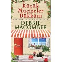 Küçük Mucizeler Dükkanı- Debbie Macomber
